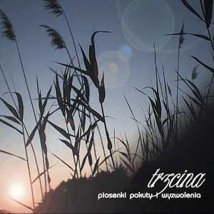 Andrzej Kaliszczyk - `Trzcina`