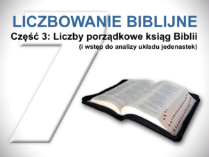 Liczby porządkowe ksiąg Biblii (i wstęp do analizy układu jedenastek)