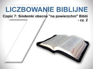 Siódemki obecne 'na powierzchni' Biblii - cz. 2