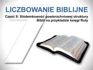 Siódemkowość powierzchniowej struktury Biblii na przykładzie księgi Ruty