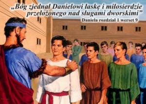 'Bóg zjednał Danielowi łaskę i miłosierdzie przełożonego...'