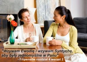 'Wzywam Ewodię i wzywam Syntychę, aby były jednomyślne w Panu'