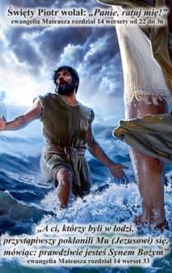 """Święty Piotr wołał: """"Panie, ratuj mię!"""""""