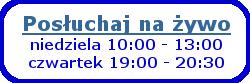 Posłuchaj zebrania na żywo (niedziela 10-13, czwartek 19-20:30)