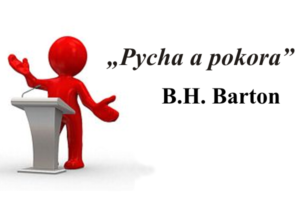 'Pycha a pokora' - B.H. Barton