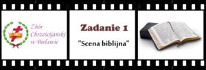 Zadanie nr 1: 'Scena biblijna'