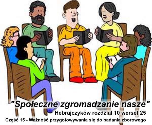 Ważność przygotowywania się do badania zborowego