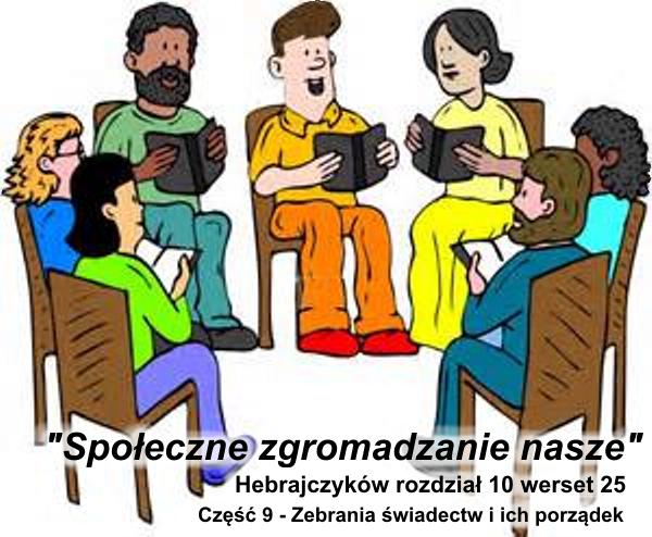 Zebrania świadectw i ich porządek