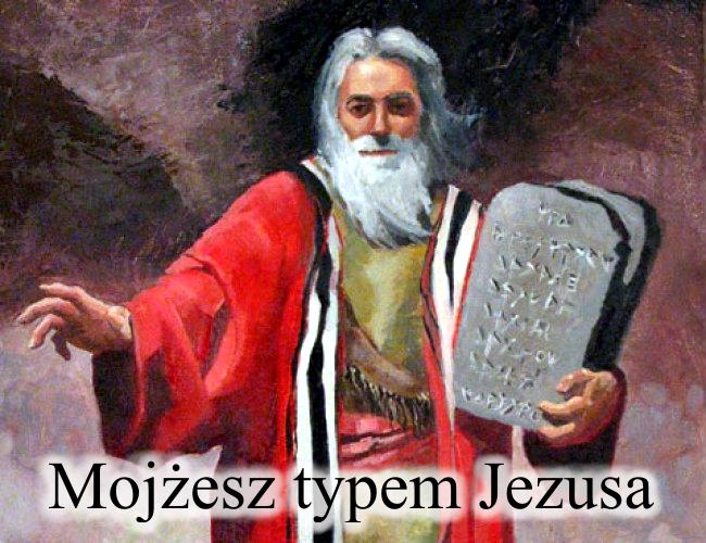 Mojżesz typem Jezusa