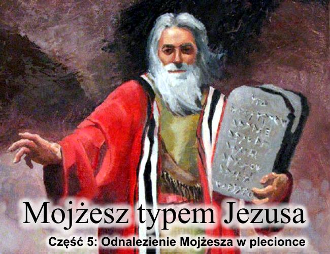 Odnalezienie Mojżesza w plecionce