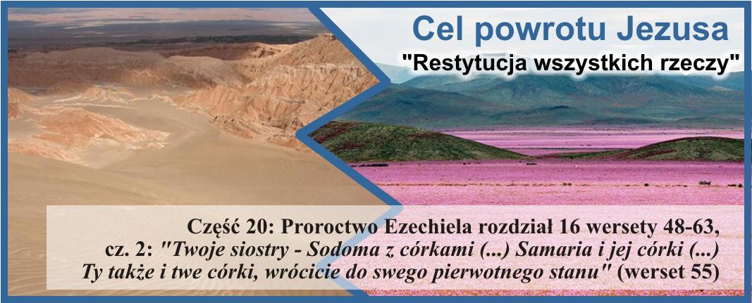 Proroctwo Ezechiela 16:48-63, cz.2: 'Twoje siostry - Sodoma z córkami (...) Samaria i jej córki (...) Ty także i twe córki, wrócicie do swego pierwotnego stanu'