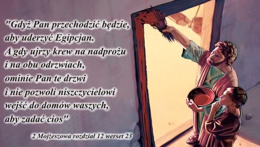 'Gdyż Pan przechodzić będzie (...), ominie Pan te drzwi (...)'