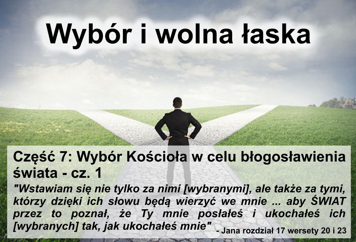 Wybór Kościoła w celu błogosławienia świata - cz.1