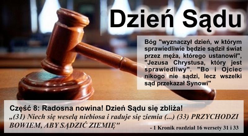 Radosna nowina! Dzień Sądu się zbliża!
