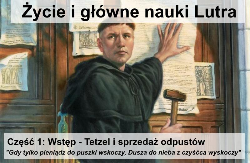 Wstęp - Tetzel i sprzedaż odpustów