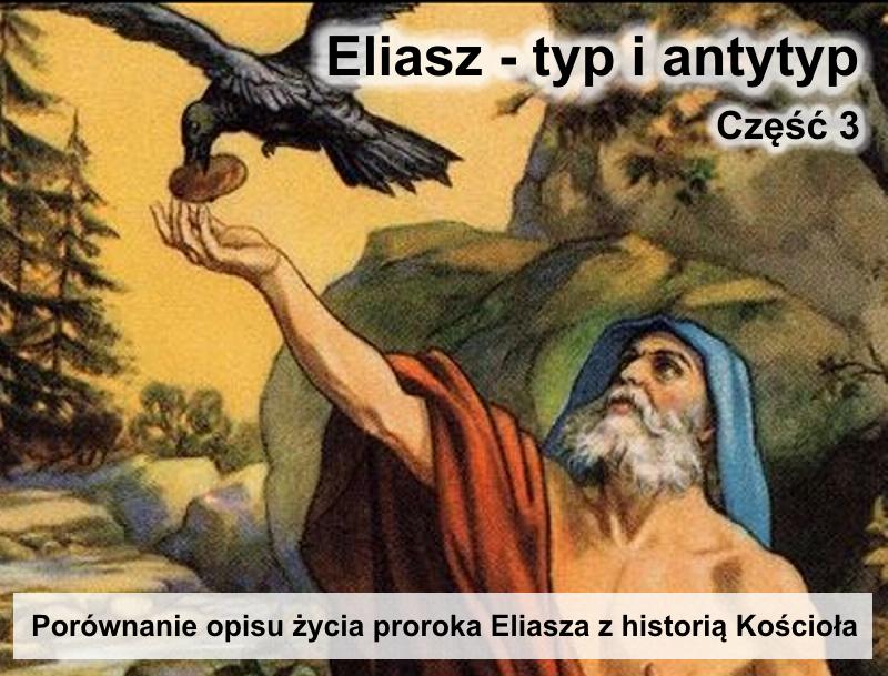 Porównanie opisu życia proroka Eliasza z historią Kościoła