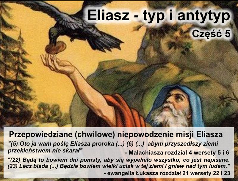 Przepowiedziane (chwilowe) niepowodzenie misji Eliasza