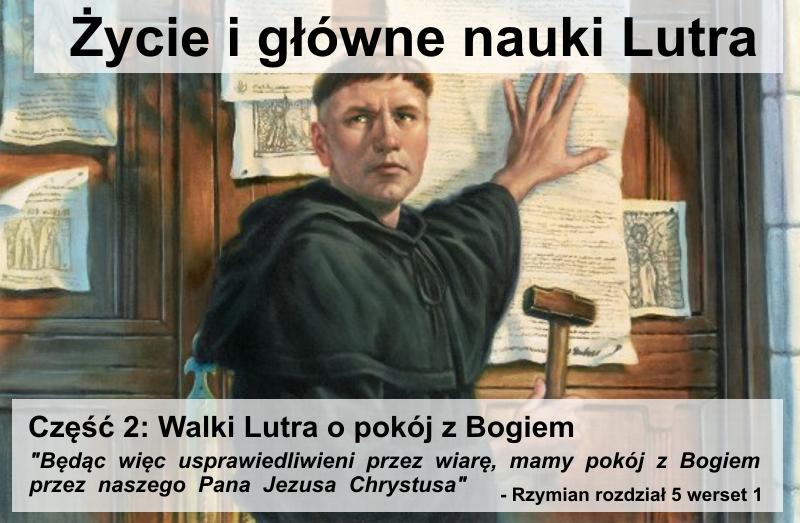 Walki Lutra o pokój z Bogiem