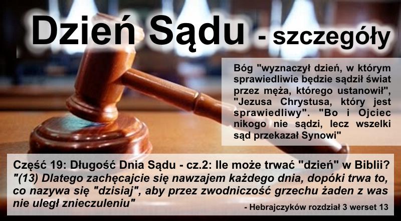 Długość Dnia Sądu - cz.2: Ile może trwać 'dzień' w Biblii