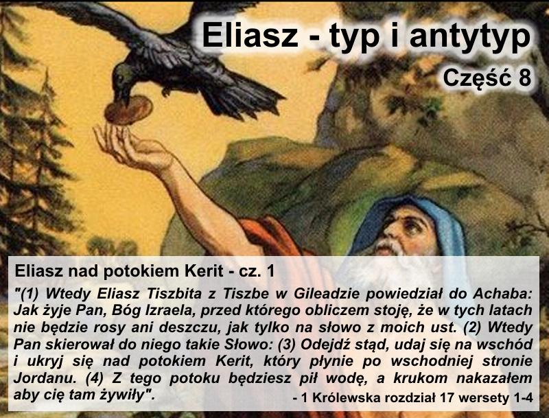 Eliasz nad potokiem Kerit - cz.1