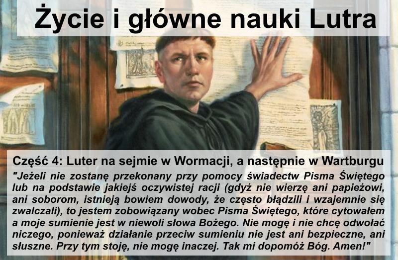 Luter na sejmie w Wormacji, a następnie w Wartburgu