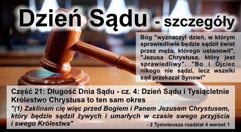 Długość Dnia Sądu - cz.4: Dzień Sądu i Tysiącletnie Królestwo Chrystusa to ten sam okres