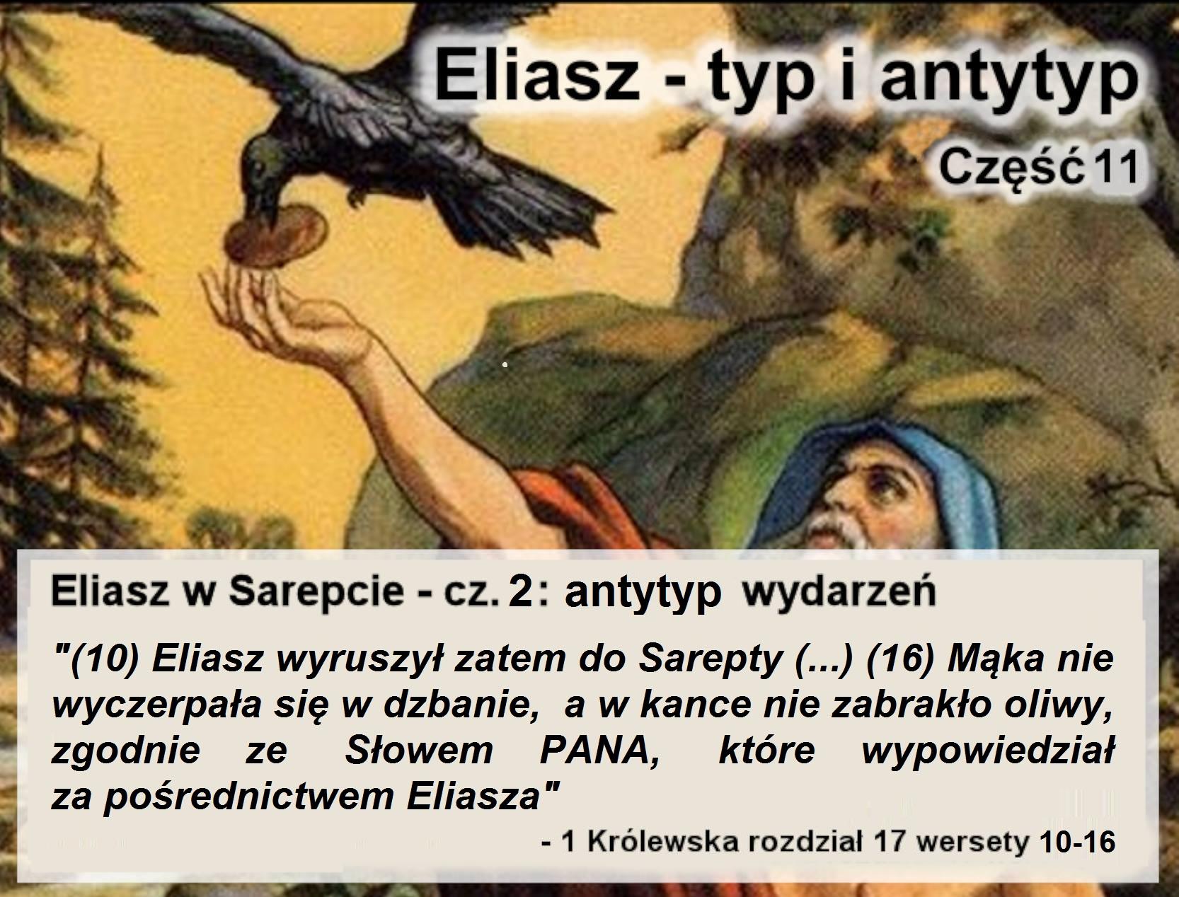 Eliasz w Sarepcie - cz.2: antytyp wydarzeń
