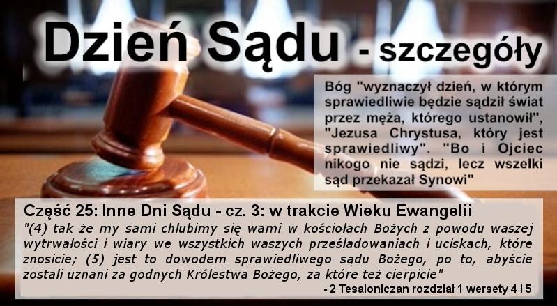 Inne Dni Sądu - cz.3: w trakcie Wieku Ewangelii