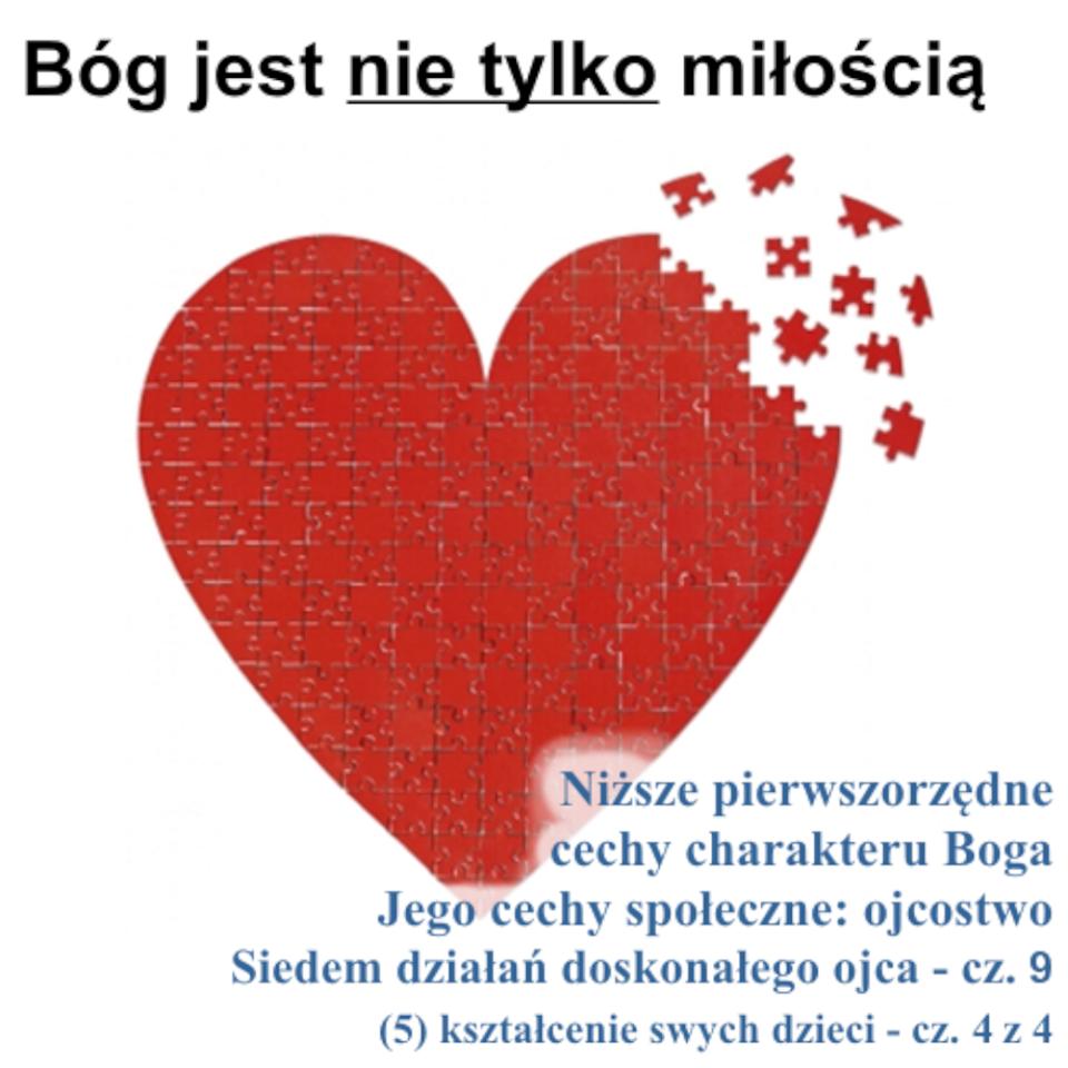 Siedem działań doskonałego ojca: (5) kształcenie swych dzieci - cz.4