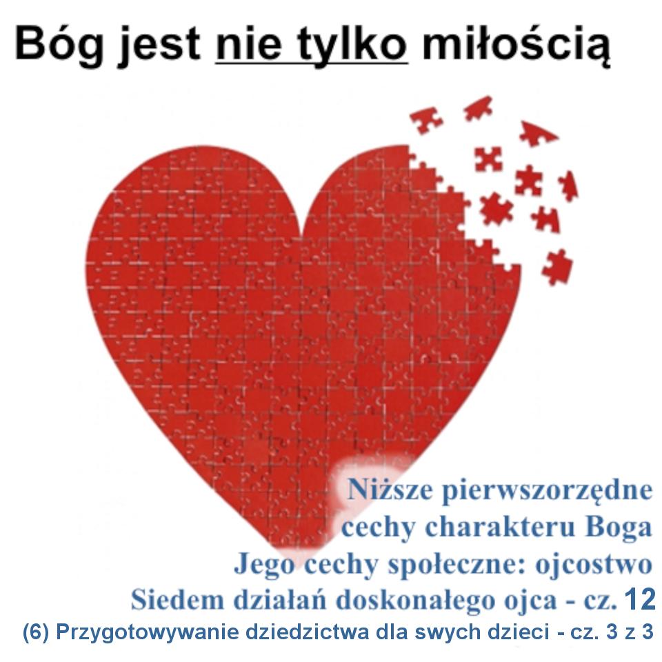 Siedem działań doskonałego ojca: (6) Przygotowywanie dziedzictwa dla swych dzieci - cz.3