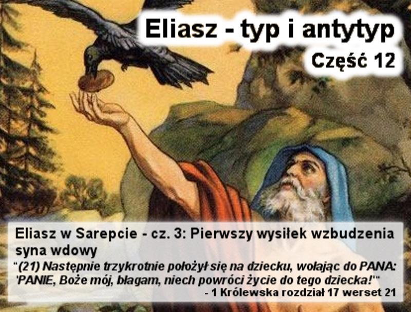 Eliasz w Sarepcie - cz.3: Pierwszy wysiłek wzbudzenia syna wdowy