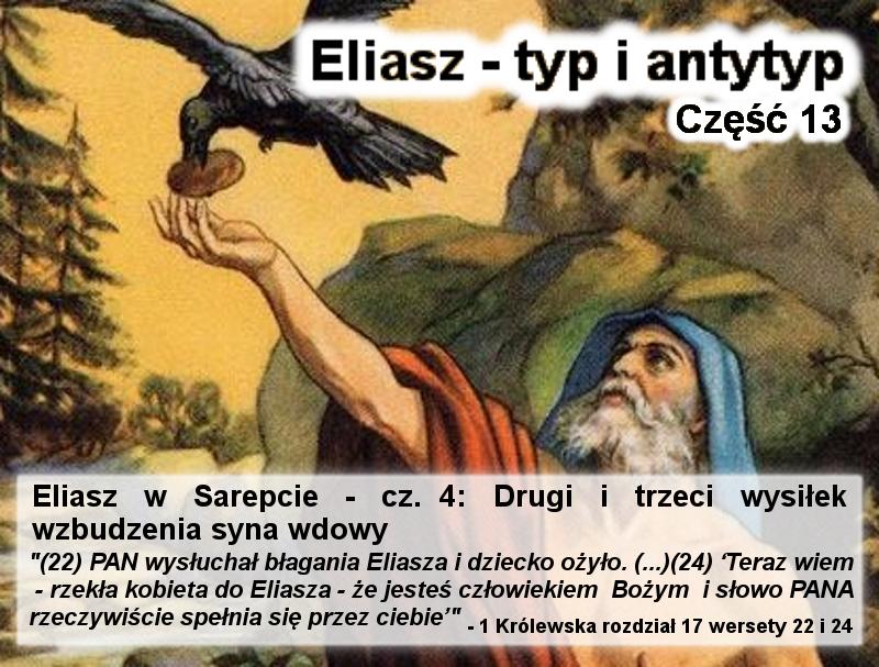 Eliasz w Sarepcie - cz.4: Drugi i trzeci wysiłek wzbudzenia syna wdowy