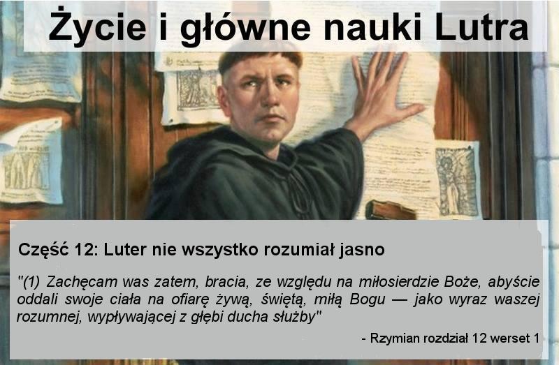Luter nie wszystko rozumiał jasno