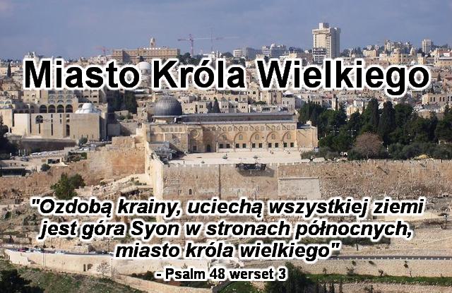 Miasto Króla Wielkiego - Jerozolima