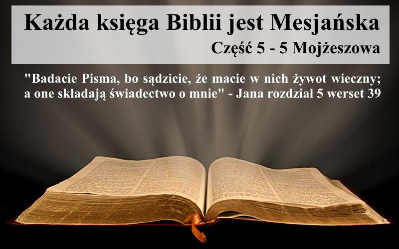 W 5 Mojżeszowej jest On Śpiewakiem Pieśni Mojżeszowej