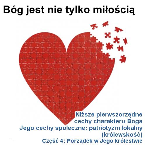 Jego cechy społeczne: patriotyzm lokalny - cz.4: Porządek w Jego królestwie