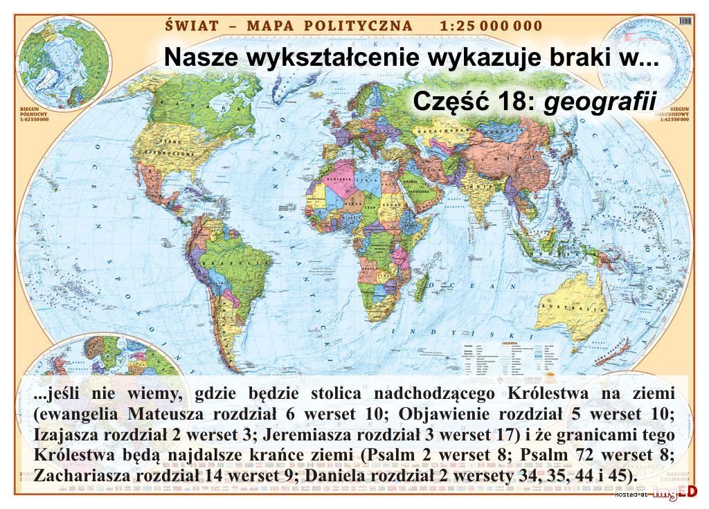 Nasze wykształcenie wykazuje braki w… część 18: geografii…