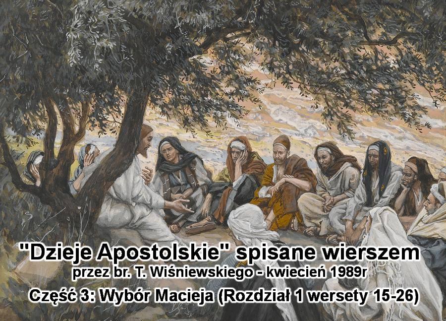 Wybór Macieja (rozdział 1 wersety 15-26)