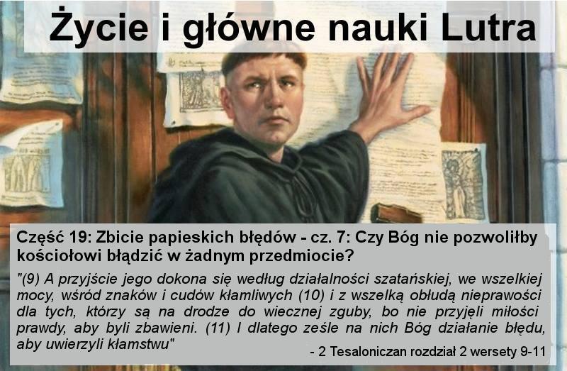 Zbicie papieskich błędów - cz.7: Czy Bóg nie pozwoliłby kościołowi błądzić w żadnym przedmiocie?