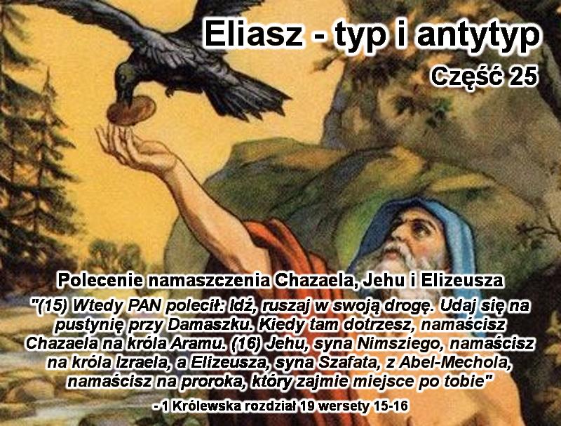 Polecenie namaszczenia Chazaela, Jehu i Elizeusza