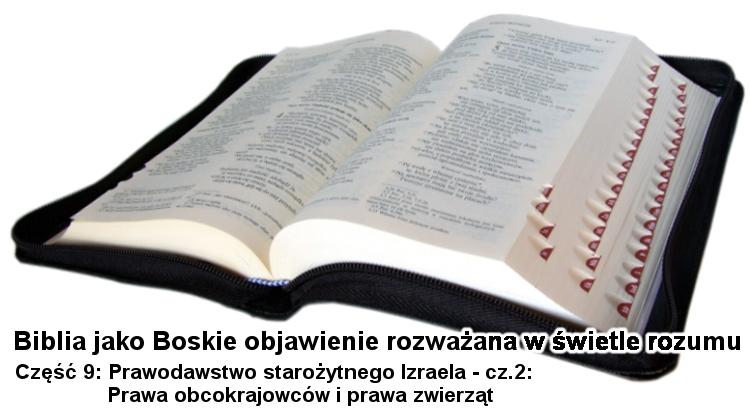 Ten sam obrazek jak na poprzedniej podstronie, jedyna różnica to część napisu na dole: Część 9: Prawodawstwo starożytnego Izraela - cz.2: Prawa obcokrajowców i prawa zwierząt