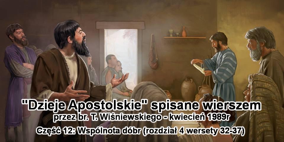 Wspólnota dóbr (rozdział 4 wersety 32-37)