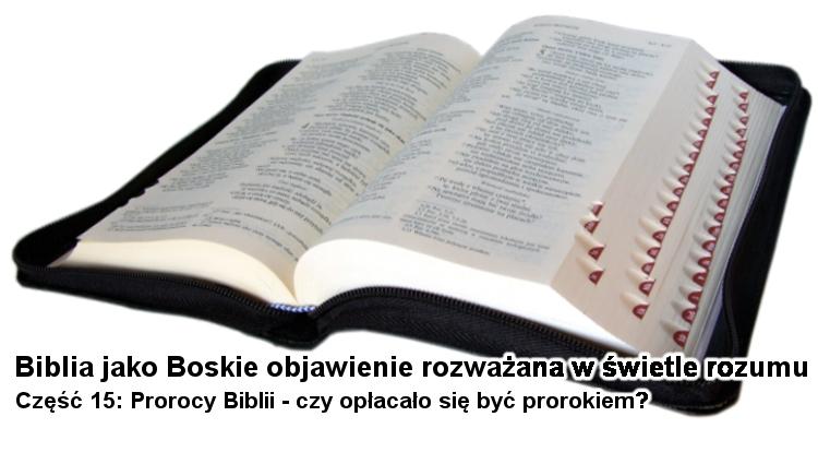 Prorocy Biblii - czy opłacało się być prorokiem?