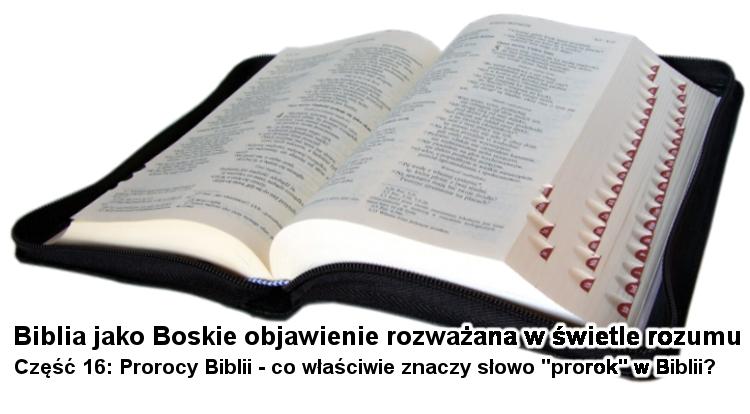Prorocy Biblii - co właściwie znaczy słowo 'prorok' w Biblii?