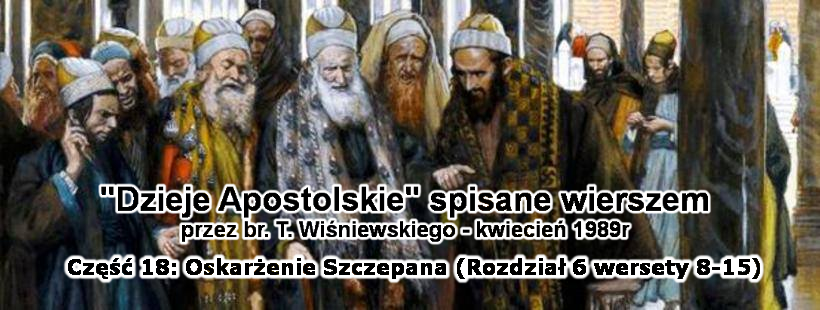 Oskarżenie Szczepana (rozdział 6 wersety 8-15)